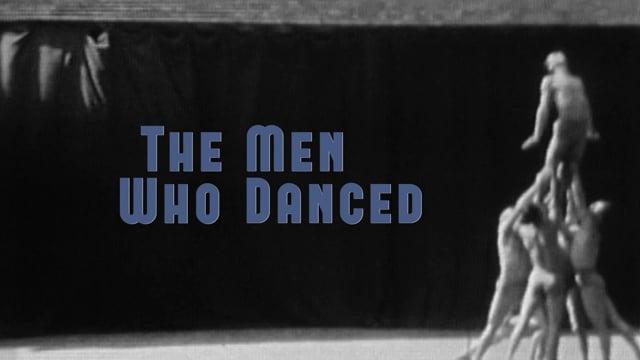 The Men Who Danced Trailer